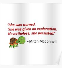 She was warned.   She was given an explanation.   Nevertheless, she persisted. Poster