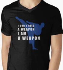 I AM A WEAPON - MARTIAL ARTS Mens V-Neck T-Shirt