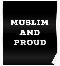 Muslim und stolz. Poster