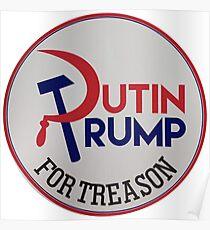Putin/Trump for Treason Poster