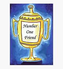 Trophy - Number One Friend Photographic Print