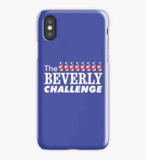 The Beverly Challenge iPhone Case/Skin