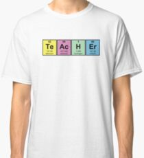 Science Teacher Chemical Elements Classic T-Shirt