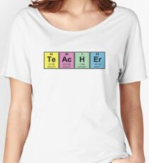 Science Teacher Chemical Elements Women's Relaxed Fit T-Shirt