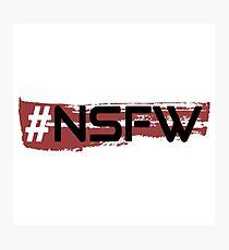#NSFW Photographic Print