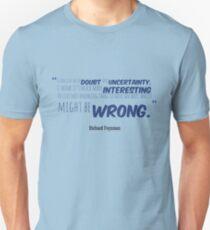 Richard Feynman Quote #4 T-Shirt