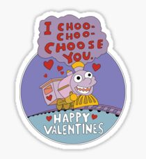I CHOO CHOO CHOOSE YOU Sticker