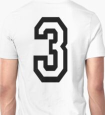 3, TEAM SPORTS, NUMBER 3, THREE, THIRD, Competition, Tri,  Triple Unisex T-Shirt