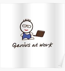 Genius at work – Geek on computer Poster