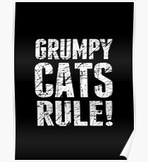 Grumpy Cats Rule! Poster