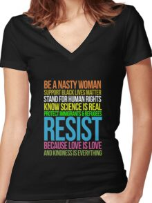 Be Nasty Resist Black Lives Love Is Love Anti Trump  Women's Fitted V-Neck T-Shirt