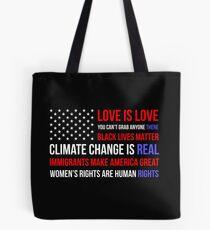 Love Is Love Black Lives Anti Trump  Tote Bag