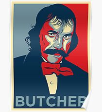 "Bill the Butcher ""Hope"" Poster Poster"