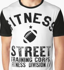 FITNESS FOOTBALL STREET TRAINING CORPS. FITNESS DIVISION Graphic T-Shirt