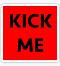 KICK ME STICKER Sticker