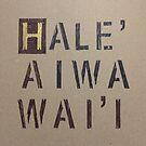 Hale'iwa Hawai'i by northshoresign