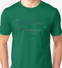 Terence Mckenna Quote #8 Unisex T-Shirt
