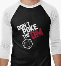 Don't Poke the DM Men's Baseball ¾ T-Shirt