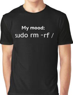 My mood: sudo rm -rf /     Linux t-shirt Graphic T-Shirt