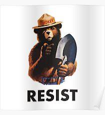 Smokey Says Resist Poster