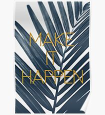Make It Happen (Cyanotype) Poster
