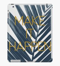 Make It Happen (Cyanotype) iPad Case/Skin