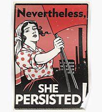 Trotzdem blieb sie (Vektor-Erholung) Poster