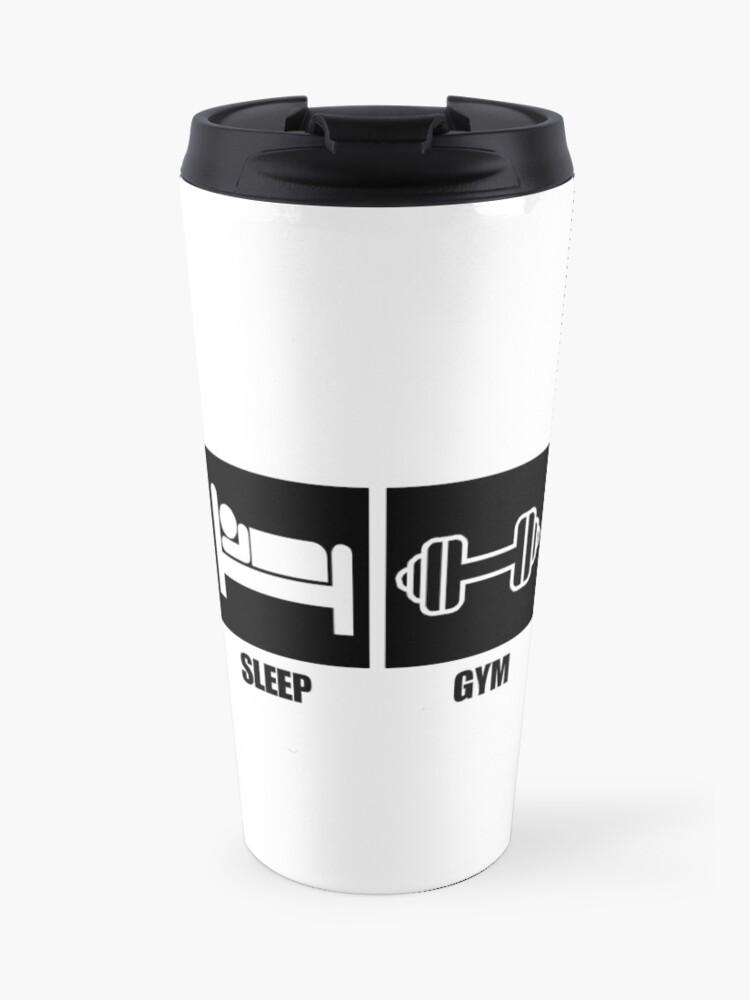 2c5c6087e4e Eat Sleep Gym Repeat