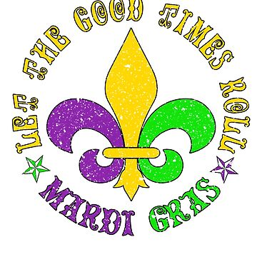 Let the good times roll - Mardi Gras by Libus1996