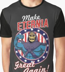 MAKE ETERNIA GREAT AGAIN Graphic T-Shirt