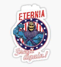 ETERNIA MACHEN GROSSE WIEDER Sticker