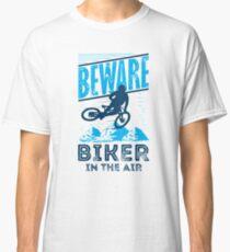 Beware - Biker In The Air Classic T-Shirt
