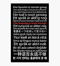 Eine Sprache ist nie genug Fotodruck