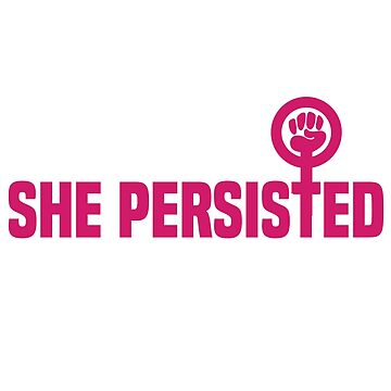 She Persisted by jessguida