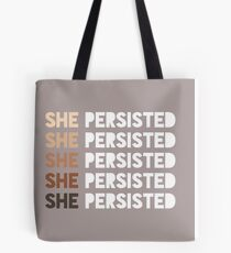 She Persisted Tote Bag