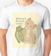 Don't hurt me! (exeptGalaxyCases) Unisex T-Shirt