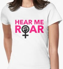 Hear Me Roar Womens Fitted T-Shirt