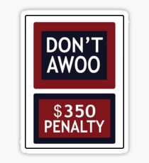 Don't Awoo - $350 Penalty Sticker