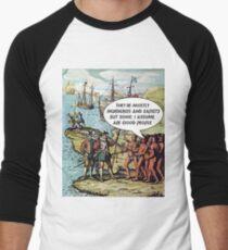 Columbus Arrives in the Americas - Anti Trump Men's Baseball ¾ T-Shirt
