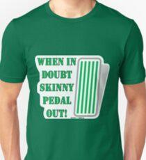 Dünnes Pedal Unisex T-Shirt