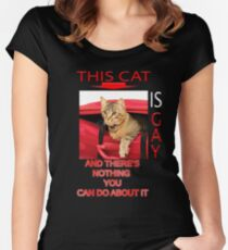 This Cat Is Gay Women's Fitted Scoop T-Shirt