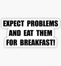 Eat Problems Breakfast Sticker