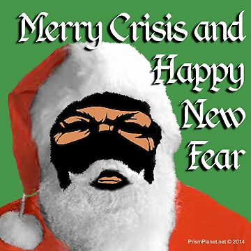 Merry Crisis & Happy New Fear by EyeMagined