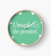 Nevertheless, She Persisted Clock