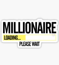 Millionaire Loading Please Wait  Sticker