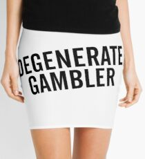 Degenerate Gambler Mini Skirt