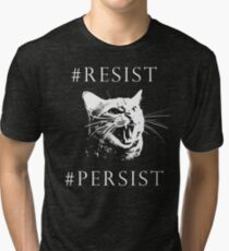 #Resist #Persist Pussy Cat  Tri-blend T-Shirt