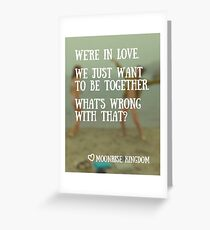 What's wrong with that? Greeting Card