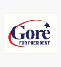 Al Gore for President Art Print