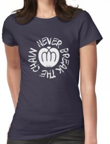 Never Break The Chain Womens Fitted T-Shirt